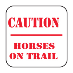 Caution: Horses on Trail Sign (EA)